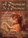 A Promise is a Promise by Wayne Dyer from  in  category
