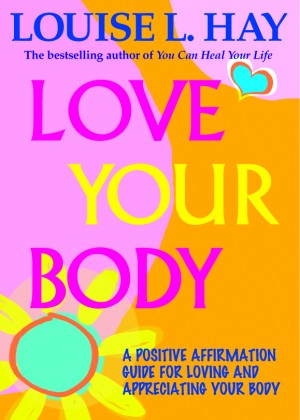 Love Your Body by Louise Hay from Vearsa in Lifestyle category