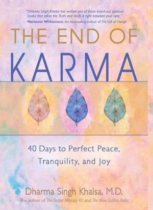 The End of Karma by Dharma Singh Khalsa from Vearsa in Religion category