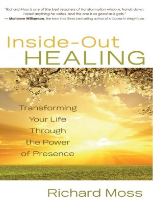 Inside-Out Healing by Richard Moss from Vearsa in Lifestyle category