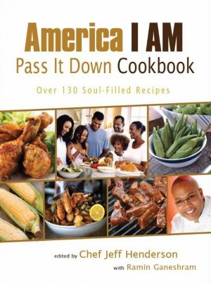 America I AM Pass It Down Cookbook by Jeff Henderson from Vearsa in General Novel category