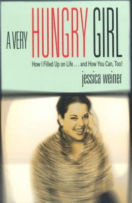 A Very Hungry Girl by Jessica Weiner from Vearsa in Autobiography & Biography category