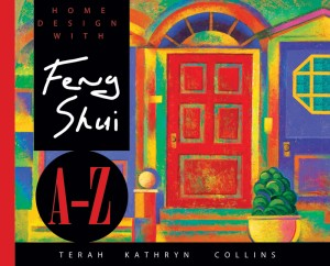 Home Design With Feng Shui A-Z by Terah Kathryn Collins from Vearsa in Religion category