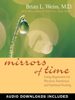 Mirrors of Time by Brian L. Weiss from Vearsa in Religion category