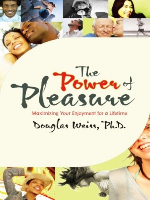 The Power of Pleasure by Doug Weiss from Vearsa in Lifestyle category