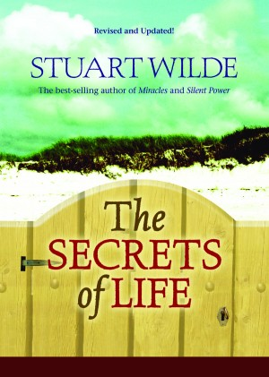The Secrets of Life by Stuart Wilde from Vearsa in Religion category