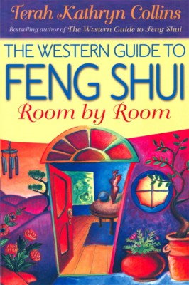 The Western Guide to Feng Shui: Room by Room by Terah Kathryn Collins from  in  category