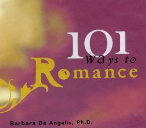 101 Ways to Romance by Barbara DeAngelis from Vearsa in Romance category