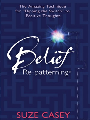 Belief Re-Patterning by Suze Casey from  in  category
