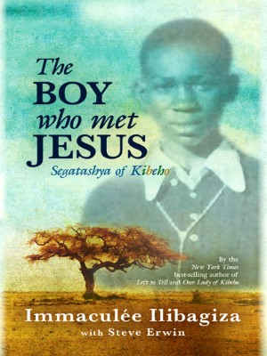 The Boy Who Met Jesus by Immaculee Ilibagiza from Vearsa in Religion category