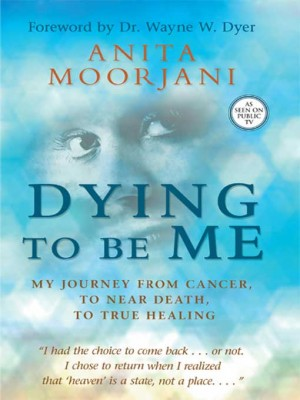 Dying to Be Me by Anita Moorjani from Vearsa in Autobiography & Biography category