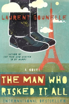 The Man Who Risked It All by Laurent Gounelle from Vearsa in General Novel category