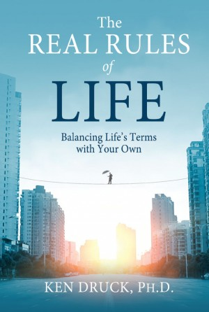 The Real Rules of Life by Ken Druck PhD from Vearsa in Lifestyle category