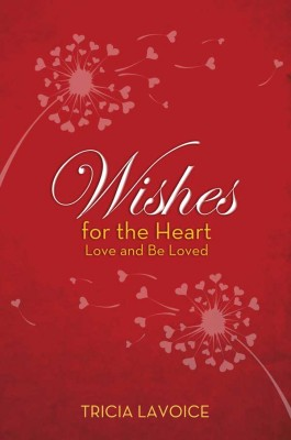 Wishes for the Heart by Tricia LaVoice from Vearsa in Lifestyle category