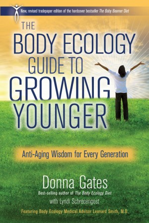 The Body Ecology Guide to Growing Younger by Donna Gates from Vearsa in Family & Health category