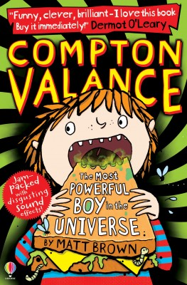 Compton Valance – The Most Powerful Boy in the Universe by Matt Brown from Vearsa in Teen Novel category