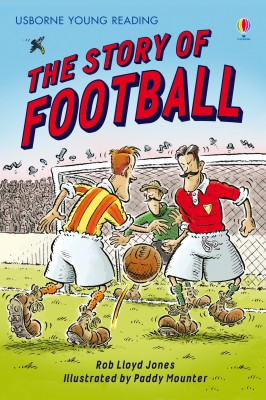 The Story of Football by Rob Lloyd Jones from Vearsa in Teen Novel category