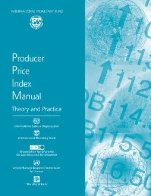 Producer Price Index Manual: Theory and Practice by International Monetary Fund from Vearsa in Finance & Investments category