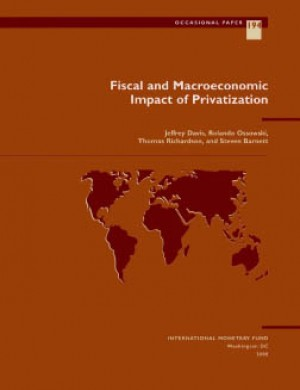 Fiscal and Macroeconomic Impact of Privatization by Jeffrey Davis from Vearsa in Finance & Investments category