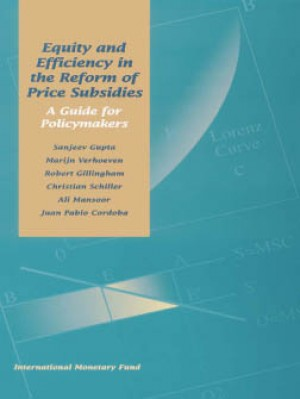 Equity and Efficiency in the Reform of Price Subsidies: A Guide for Policymakers by Juan Cordoba from Vearsa in Politics category