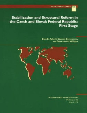 Stabilization and Structural Reform in the Czech and Slovak Federal Republic: First Stage by Bijan Aghevli from Vearsa in Finance & Investments category