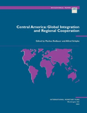 Central America: Global Integration and Regional Cooperation by Markus Rodlauer from Vearsa in Finance & Investments category