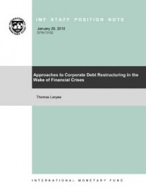 Approaches to Corporate Debt Restructuring in the Wake of Financial Crises by Thomas Laryea from Vearsa in Finance & Investments category