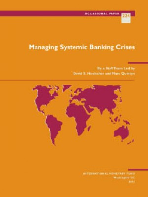 Managing Systemic Banking Crises by Marc Quintyn from Vearsa in Finance & Investments category