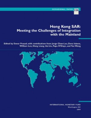 Hong Kong SAR: Meeting the Challenges of Integration with the Mainland by William Lee from Vearsa in Finance & Investments category