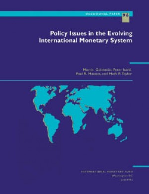 Policy Issues in the Evolving International Monetary System by Mark Taylor from Vearsa in Finance & Investments category
