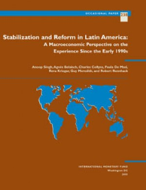 Stabilization and Reform in Latin America: A Macroeconomic Perspective of the Experience Since the 1990s by Agnes Belaisch from Vearsa in Finance & Investments category