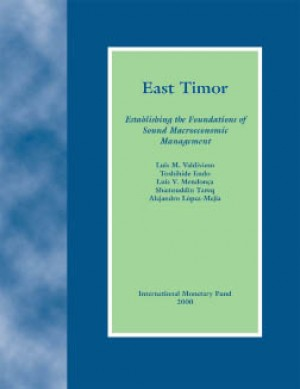 East Timor: Establishing the Foundations of Sound Macroeconomic Management by Luis Mendonca from Vearsa in Finance & Investments category
