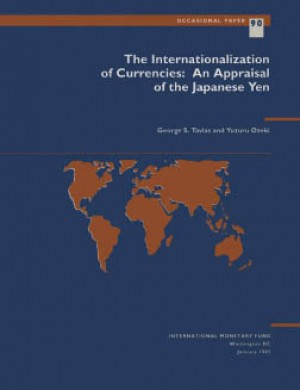 The Internationalization of Currencies: An Appraisal of the Japanese Yen by Yusuru Ozeki from Vearsa in Finance & Investments category