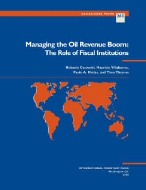 Managing the Oil Revenue Boom: The Role of Fiscal Institutions by Mauricio Villafuerte from Vearsa in Finance & Investments category