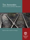 Tax Amnesties: Theory, Trends, and Some Alternatives by Eric Le Borgne from  in  category