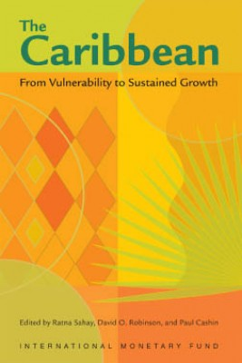 The Caribbean: From Vulnerability to Sustained Growth by David Robinson from Vearsa in Finance & Investments category