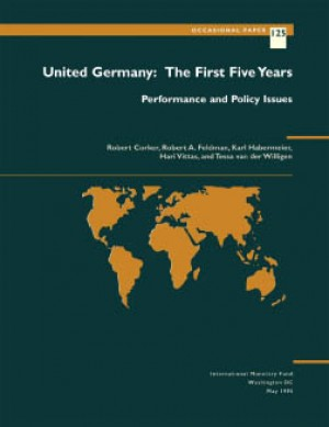 United Germany: The First Five Years: Performance and Policy Issues by Karl Habermeier from Vearsa in Finance & Investments category