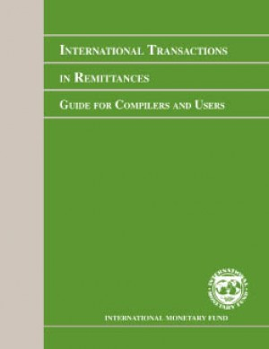 International Transactions in Remittances: Guide for Compilers and Users (RCG) by International Monetary Fund from Vearsa in Finance & Investments category