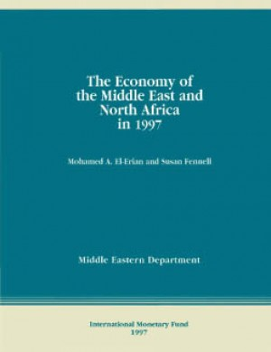 The Economy of the Middle East and North Africa in 1997 by Mohamed El-Erian from Vearsa in Finance & Investments category