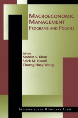 Macroeconomic Management: Programs and Policies by Chorng-Huey Wong from Vearsa in Finance & Investments category
