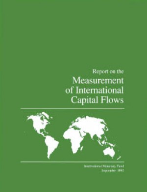 Report on the Measurement of International Capital Flows by International Monetary Fund from Vearsa in Finance & Investments category