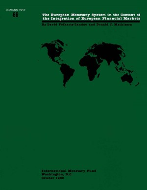 The European Monetary System in the Context of the integration of European Financial Markets by International Monetary Fund from Vearsa in Finance & Investments category