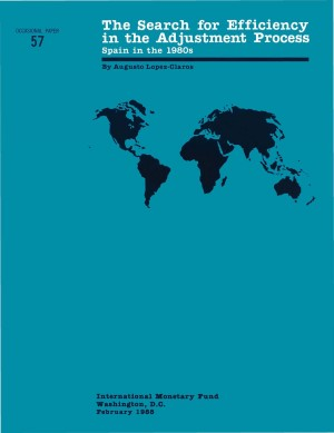 The Search for Efficiency in the Adjustment Process: Spain in the 1980's by International Monetary Fund from Vearsa in Finance & Investments category