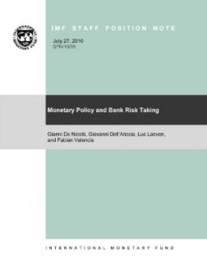Monetary Policy and Bank Risk-Taking by Giovanni Dell'Ariccia from Vearsa in Finance & Investments category