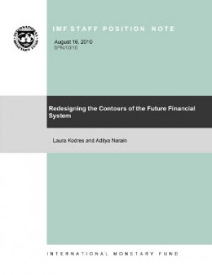 Redesigning the Contours of the Future Financial System by Laura Kodres from Vearsa in Finance & Investments category