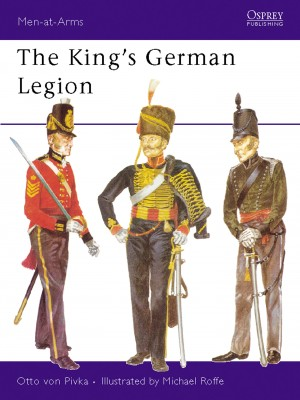 The King's German Legion by Otto Von Pivka from Vearsa in History category
