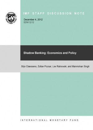 Shadow Banking: Economics and Policy by Stijn Claessens from Vearsa in Finance & Investments category