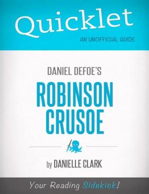 Quicklet on Daniel Defoe's Robinson Crusoe by Danielle  Clark from Vearsa in Teen Novel category