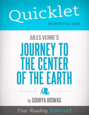 Quicklet on Jules Verne's Journey to the Center of the Earth by Sourya  Biswas from Vearsa in Teen Novel category