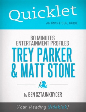 Quicklet on 60 Minutes Entertainment Profiles: Trey Parker and Matt Stone by Ben  Sztajnkrycer from  in  category
